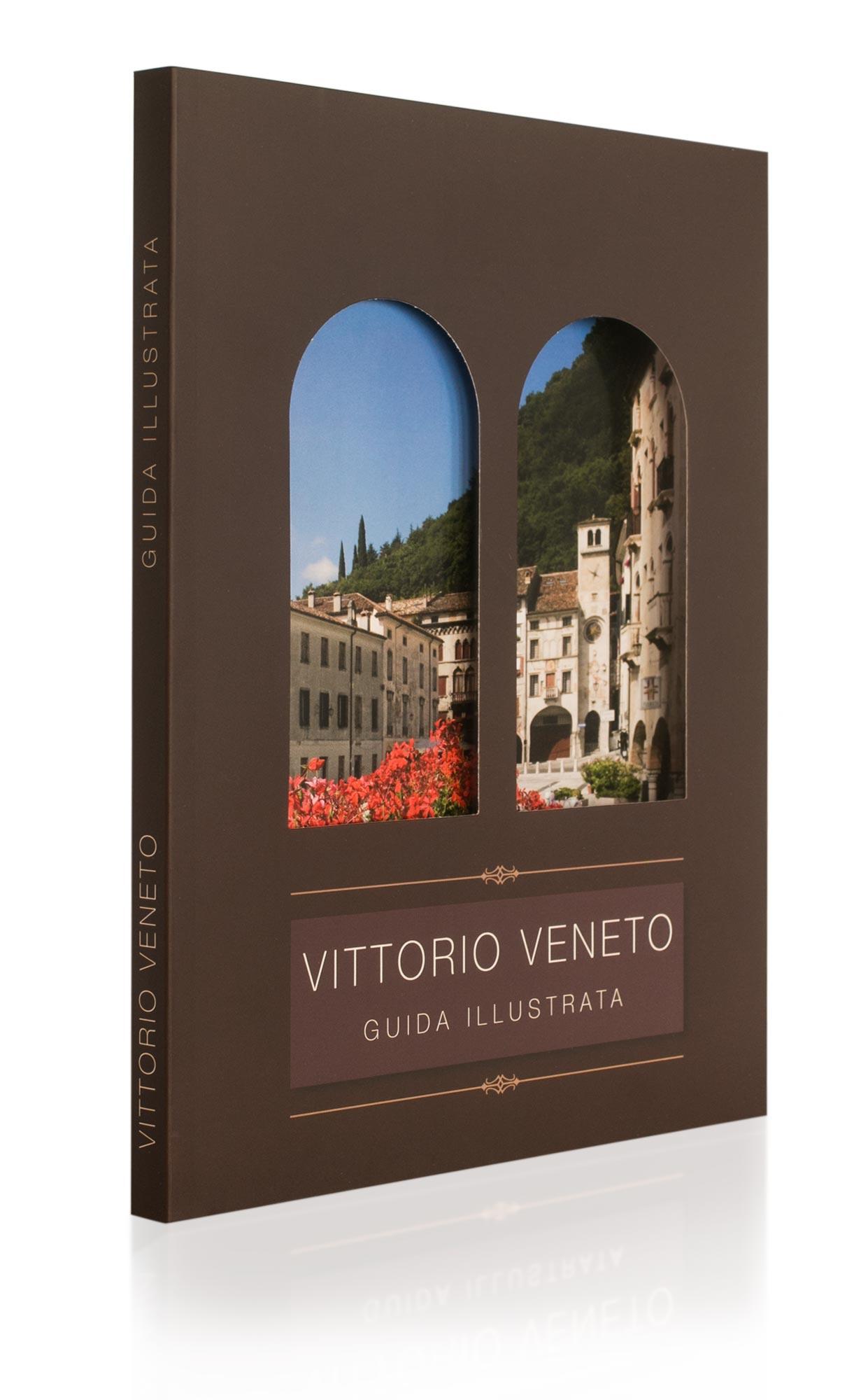 Guida illustrata di Vittorio Veneto